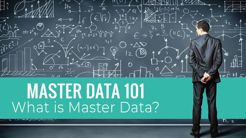 Master Data is the core data essential to the operation of a specific business or business unit