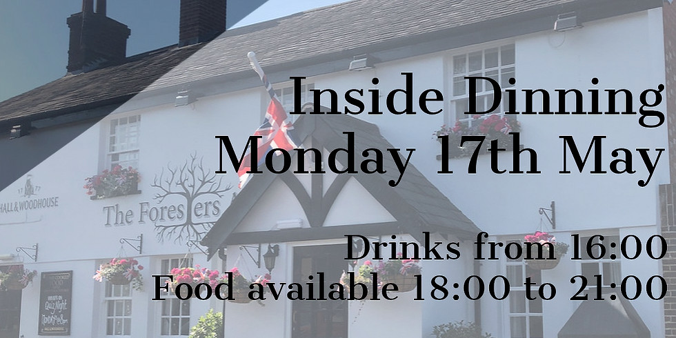 Monday 17th May - Inside Dinning