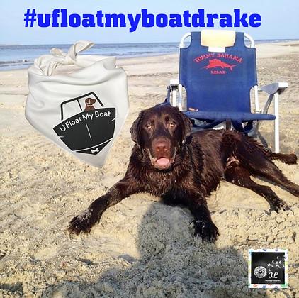 U Float My Boat Drake