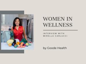 Women in Wellness: Mirella Carlucci