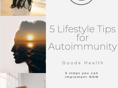 Lifestyle tips for Autoimmunity