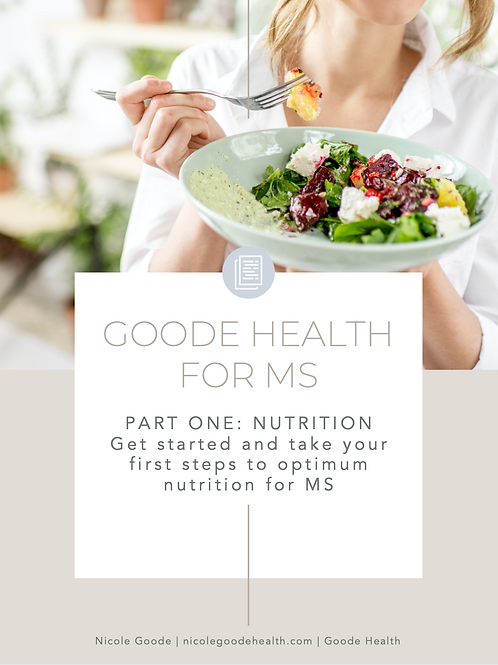 Goode Health for MS: Part One Nutrition
