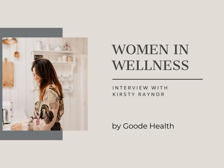 Women in Wellness: Kirsty Raynor