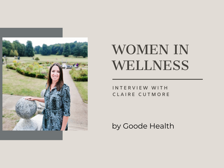 Women in Wellness: Claire Cutmore