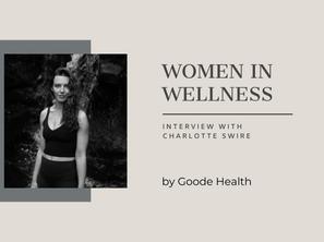 Women in Wellness: Charlotte Swire