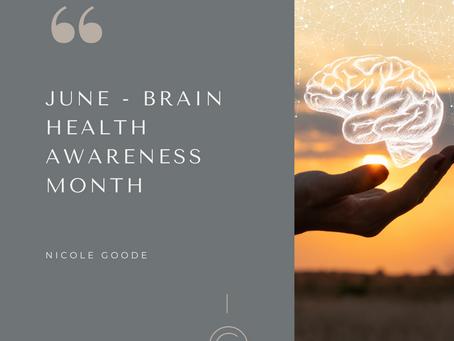 June - Brain Health Awareness Month