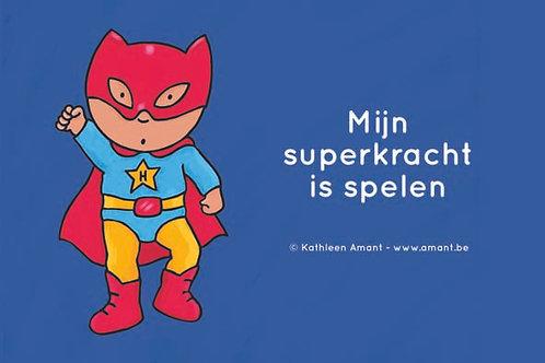 Spandoek 'Mijn superkracht is spelen'