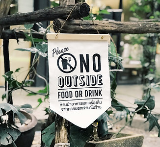 No outside food or drink Sign