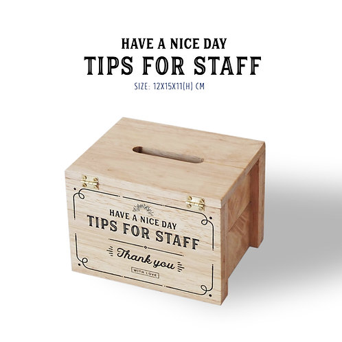 Tips Box / Tips for staff