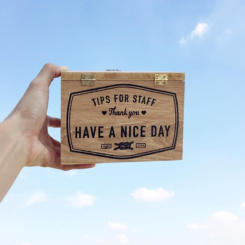 Tips Box / Have a nice day