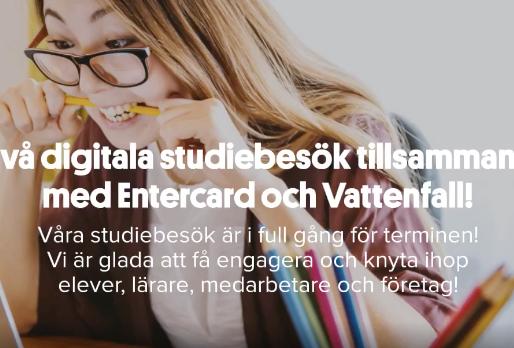 Två digitala studiebesök tillsammans med Entercard, Vattenfall och Thorildsplans gymnasium.