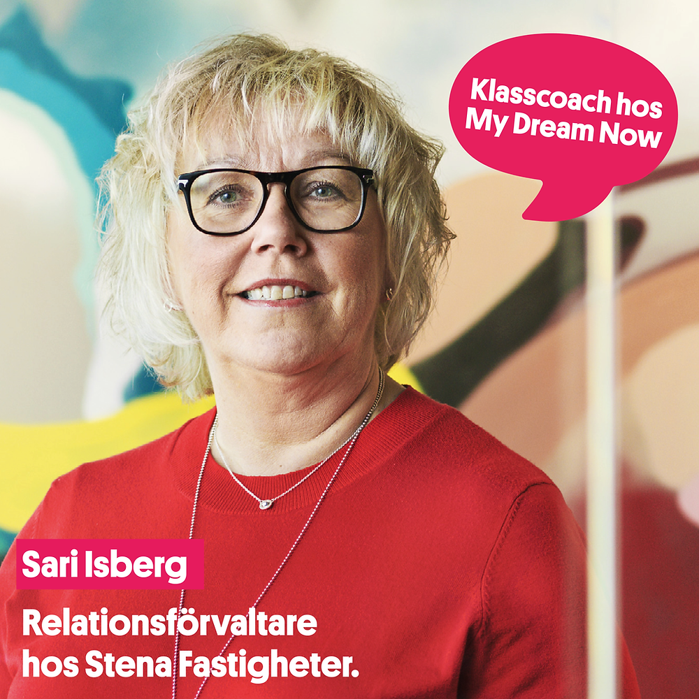Klasscoach hos My Dream Now - Sari Isberg
