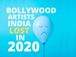 9 Bollywood Gems We Lost In 2020