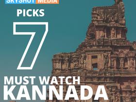 7 Must Watch Kannada Movies