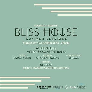BLISS_HOUSE_AUG22ND_IGReg_Final.jpg