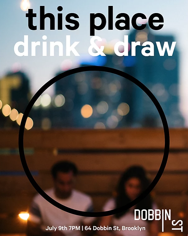 Drink & Draw | This place