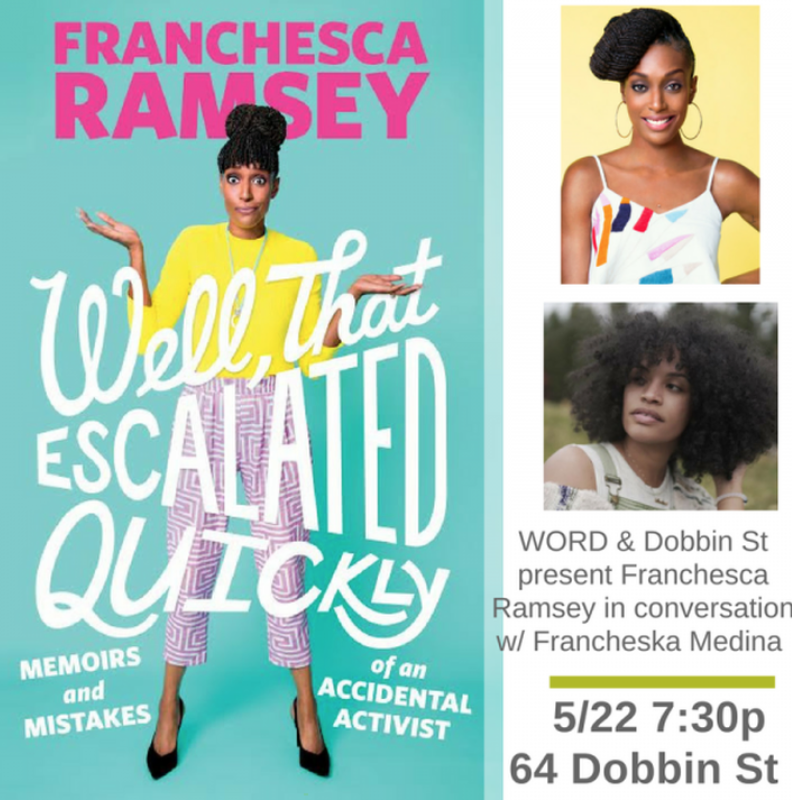 WORD Bookstore & Dobbin St Present Franchesca Ramsey for Well, That Escalated Quickly