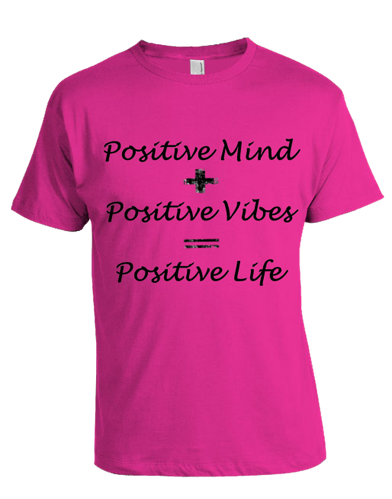 """Featured Product SALE ~ T-Shirt """"EQUATION OF POSITIVE LIFE"""" $15.99"""