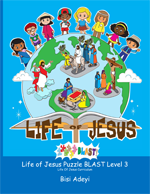 Life Of Jesus Puzzle BLAST!  Level 3 is an activity book for children ages 10-12 years old