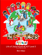 Life Of Jesus Puzzle BLAST!  Level 2 is an activity book for children ages 8-10 years old