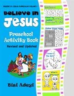 Believe In Jesus Curriculum - Preschool Activity Book