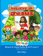 Believe In Jesus Puzzle BLAST! Level 3 is an activity book for children ages 10-12 years old in the Believe In Jesus curriculum.