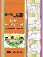 Living For God Curriculum - Junior Activity Book