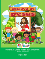 Believe In Jesus Puzzle BLAST! Level 1 is an activity book for children ages 6-8 years old in the Believe In Jesus curriculum.