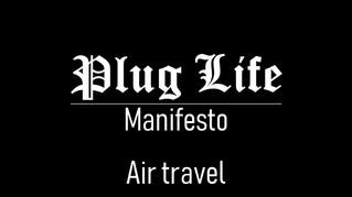 Episode 9: Plug Life Manifesto - AIr