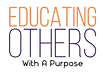 My logo for EOP which is Educating Others With A Purpose