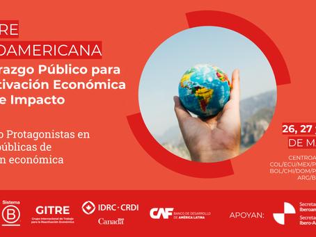 Cumbre Latinoamericana de Liderazgo Público para la Reactivación Económica de Triple Impacto