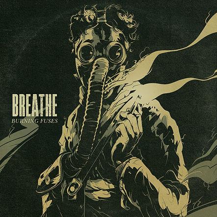 Burning_Fuses-Breathe.jpg