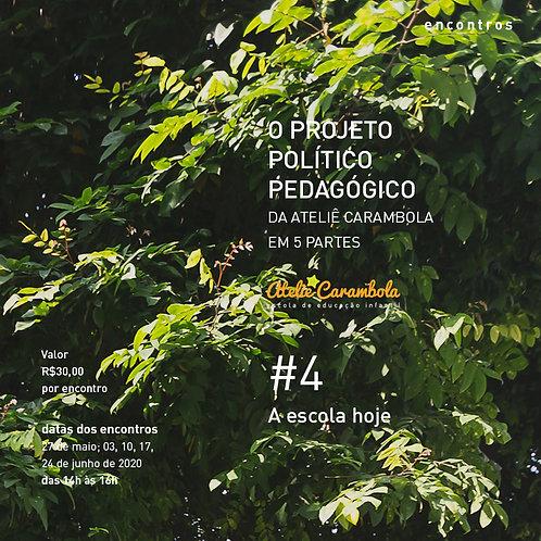 encontros: O Projeto Político Pedagógico da Ateliê Carambola #4