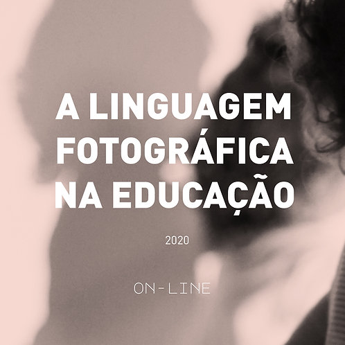 A linguagem fotográfica na educação ON-LINE