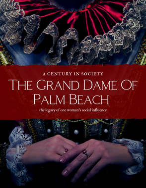 The Grand Dame Of Palm Beach