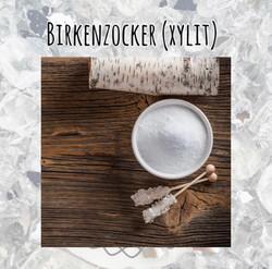 Birkenzocker (Xylitol)