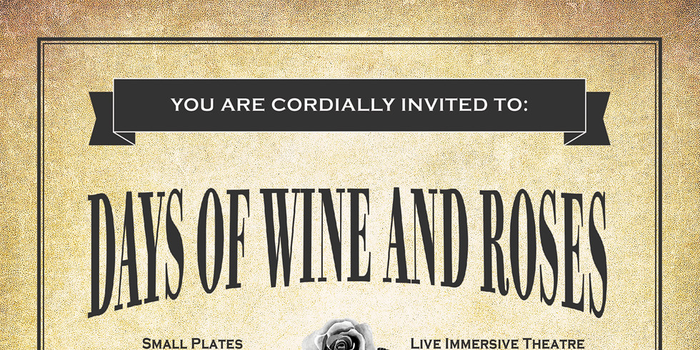 Days of Wine and Roses: After Dark