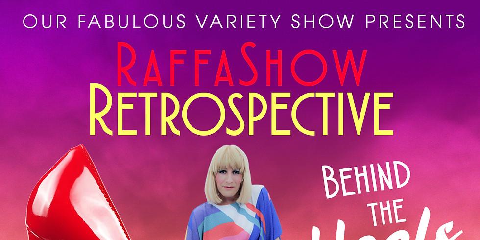 RaffaShow Retrospective, Behind the Heels!