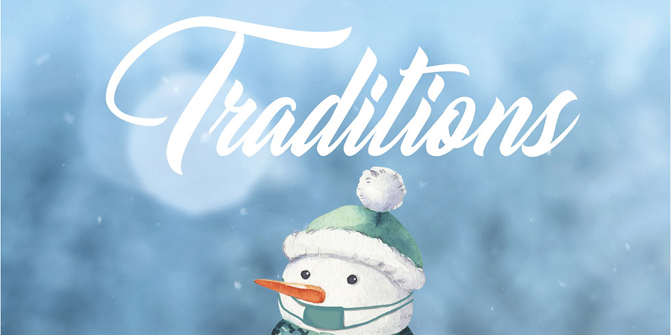 Our Virtual Holiday Show: Traditions