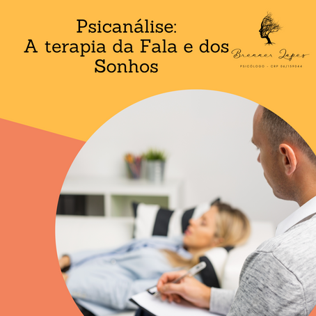 Psicanálise: A terapia da Fala e dos Sonhos.