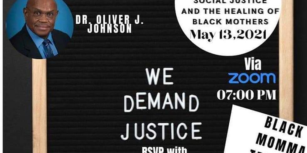 Black Momma Trauma: We Demand Justice