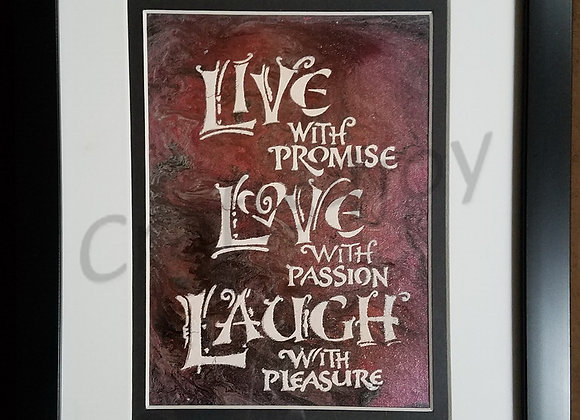 Live, Love and Laugh, framed