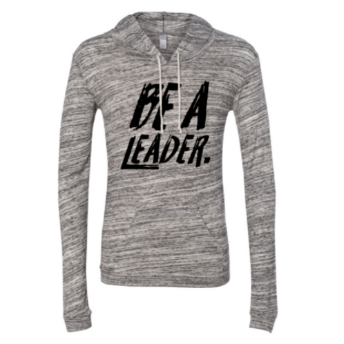 BE A LEADER WOMEN'S HOODED PULLOVER
