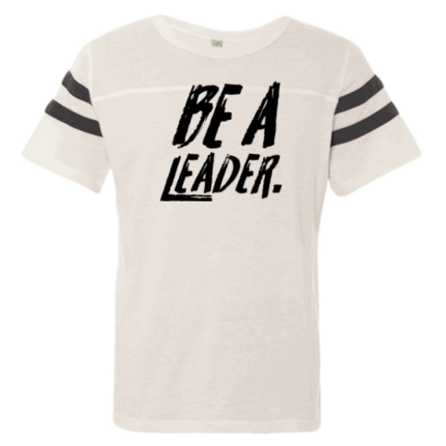 BE A LEADER FOOTBALL TEE