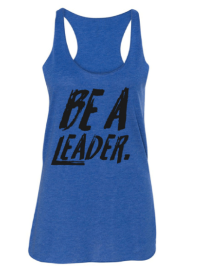 BE A LEADER TRIBLEND RACERBACK TANK