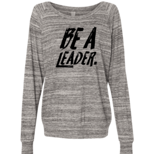 WOMEN'S BE A LEADER SLOUCHY PULLOVER