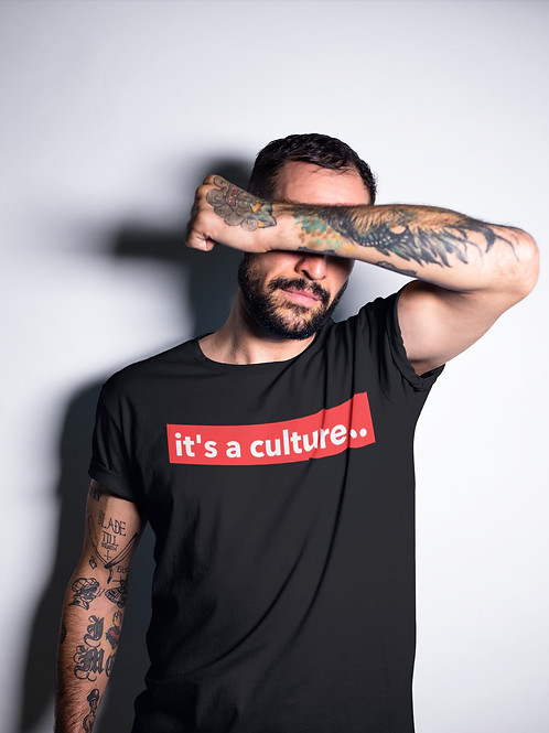 """It's a Culture"" Tee"