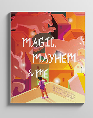Magic, Mayhem, & Me (e-book)