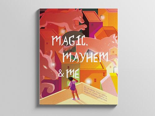 Magic, Mayhem, & Me (e-book)