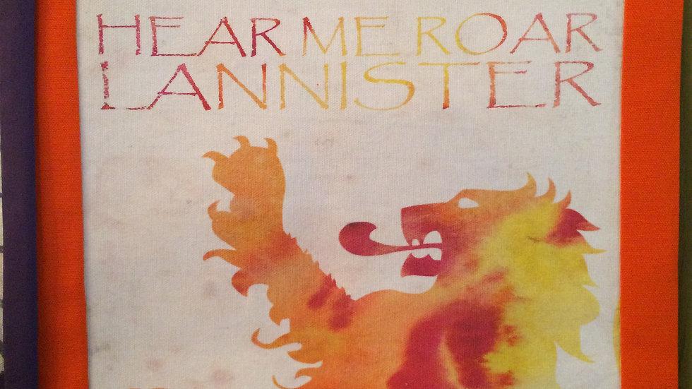 """House Lannister """"Hear Me Roar"""" GoT"""